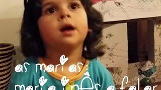 As Marias: Maria Inês a falar