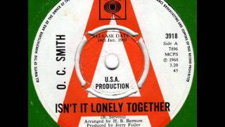 O. C. SMITH  Isn't it lonely together 60s Deep Soul