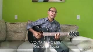 002 - VOLTA FILHO MEU - CECÍLIA DE SOUZA - CANAL DIVINA UNÇÃO