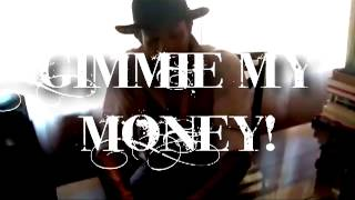 K-Blao-Give Me My Money (30 Songs 30 Days)