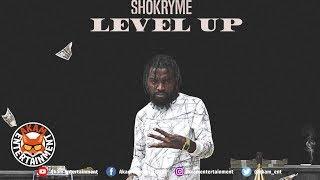 Shokryme - Level Up [Big Baller Riddim] November 2018