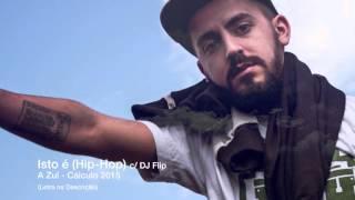 Cálculo - Isto é (Hip-Hop) c/ DJ Flip