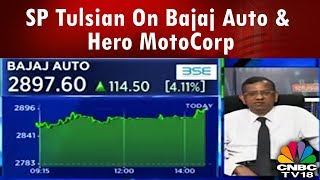 SP Tulsian On Bajaj Auto & Hero MotoCorp | Both Are Good Buys | CNBC TV18