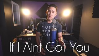 If I Ain't Got You | Alicia Keys | Jason Chen Cover
