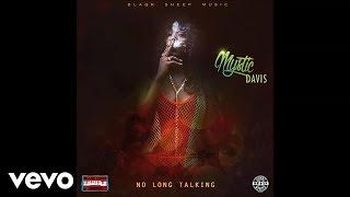 Mystic Davis - No Long Talking
