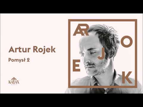 artur-rojek-pomysl-2-official-audio-kayaxtv