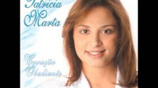 Patricia Marta - Escolhido Por Deus