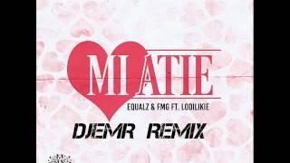 Equalz & FMG ft Lodilikie Mi Atie Remix 2015 by DjEMR