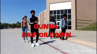Gunna - Drip or down (Official Dance Video)@TheRealYvngBreezy