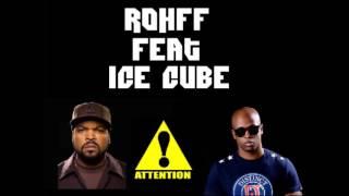 Ice Cube remix Rohff (Check yo self)