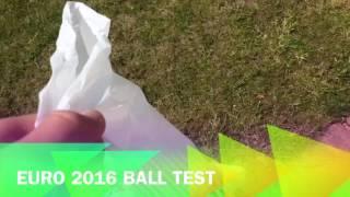 Euro 2016 match ball test!