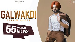 Galwakdi (Full Video) | Tarsem Jassar | Latest Punjabi Songs 2016 | Vehli Janta Records width=