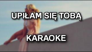 Beata - Upiłam się Tobą [karaoke/instrumental] - Polinstrumentalista