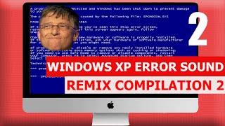 Windows XP Error - REMIX COMPILATION 2