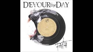 Devour the Day - Faith (lyrics)