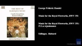 George Frideric Handel, Music for the Royal Fireworks, HWV 351