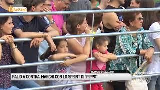"""TG BASSANO (07/05/2018) - PALIO A CONTRA' MARCHI CON LO SPRINT DI """"PIPPO"""""""