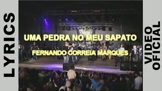 Fernando Correia Marques - UMA PEDRA NO MEU SAPATO - LYRICS VIDEO
