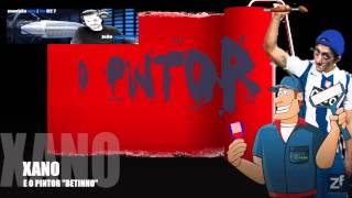 """XANO E O PINTOR """"BETINHO"""""""