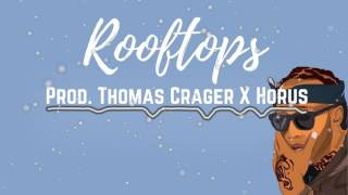 "Ty Dolla Sign X Kehlani Type Beat ""Rooftops"" (Prod. Thomas Crager X Horus)"