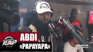 """Abdi """"Papayapa"""" #PlanèteRap"""