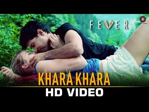 Khara Khara Lyrics – Fever | Sonu Kakkar