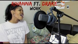 Rihanna - Work ft. Drake (Diamond White cover)