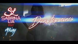 Sabrina Lia feat Mainy – Dans tes veines (Clip officiel)
