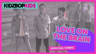 KIDZ BOP Kids – Love On The Brain (Official Music Video) [KIDZ BOP 35]