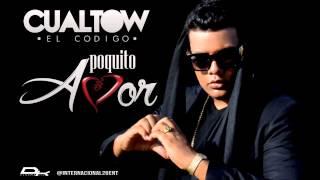 Cualtow - Poquito Amor - (Prod.F.R.Studio) Derry EIM