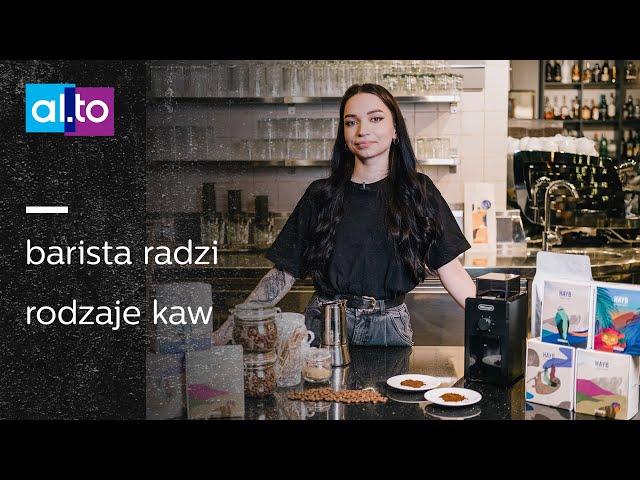 Barista radzi: jak dobrać KAWĘ do metody parzenia? Najlepsza kawa ziarnista    Arabica vs Robusta
