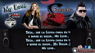 """My Love"" (Letras) - Falsetto & Sammy ✔"