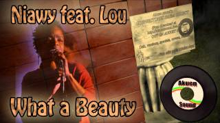 "Niawy feat Lou ""What a Beauty"" (Cornerstones riddim project by Akuen sound)"