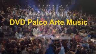 Teaser Palco Arte Music 2016
