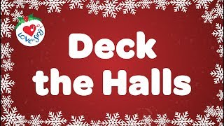 Deck the Halls with Lyrics | Kids Christmas Songs | Children Love to Sing