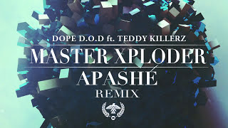 Dope D.O.D. ft. Teddy Killerz - Master Xploder (Apashe Remix)