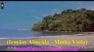IRMÃOS ALMEIDA - MINHA VIOLA - versão karaoke