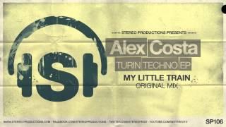 Alex Costa - My Little Train (Original Mix)