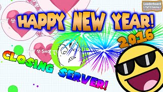 Agario HAPPY NEW YEAR 2016 SPECIAL! (Playing on a closing server)