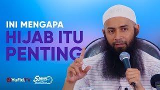 Ini Mengapa Hijab Itu Penting – Ustadz DR. Syafiq Riza Basalamah, MA. – 5 Menit yang Menginspirasi