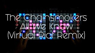 The Chainsmokers - All We Know (Virtual Riot Remix) Skytek Dual Launchpad MK2 Cover