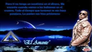 El Amante (Letra) - Daddy Yankee ft J-Alvarez (Prestige)