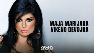 Maja Marijana - Vikend devojka - (Official Audio 2017)
