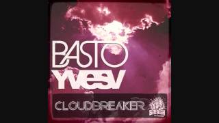 Cloudbreaker - Basto [BASS BOOSTED]
