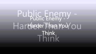 Public Enemy - Harder Than You Think (HQ-1080p/Clean Version/Lyrics In Description)