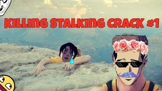 Killing Stalking CRACK #1