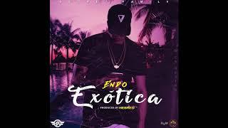 Endo - Exótica (Prod. By Hebreo) (Audio Oficial)