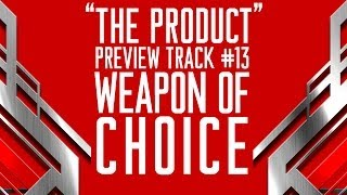"PREVIEW: #13 WEAPON OF CHOICE : ANGELSPIT'S ""THE PRODUCT"""