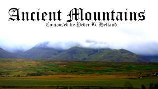 Epic Celtic Music  - Ancient Mountains (Instrumental Celtic Music)