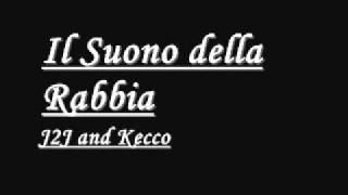 Il Suono della Rabbia J2J and Kecco